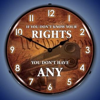 KNOW YOUR RIGHTS  BACKLIT LIGHTED CLOCK
