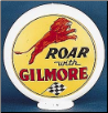 ROAR WITH GILMORE GAS PUMP GLOBE - NEW FULL SIZE REPRODUCTION
